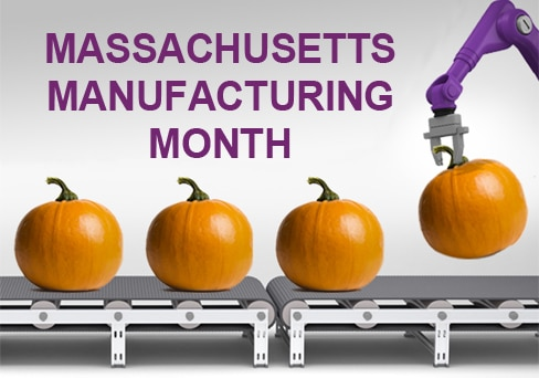 October is Massachusetts Manufacturing Month